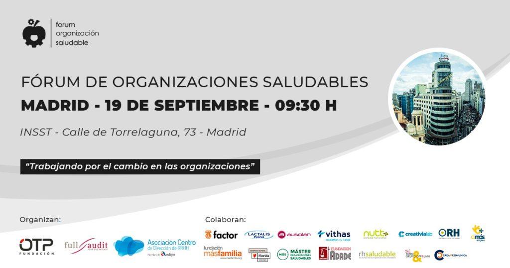 Fórum Organizaciones Saludables Madrid